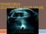 Prometheus 2012 Free Full Movie Online