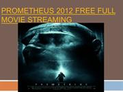 Prometheus 2012 Free Full Movie Streaming