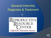 General Infertility Diagnosis & Treatment