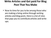 Write Articles and Get paid For Blog Post