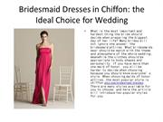 Bridesmaid Dresses in Chiffon