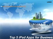Top 5 iPad Apps for Business