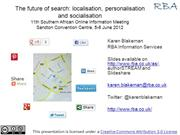 The future of search: localisation, personalisation and socialisation