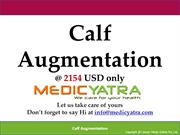 Calf augmentation surgery & Treatment || MedicYatra