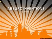 Absurd inventions Bruno F period 2