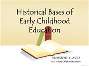 Historical Bases of Early Childhood Education
