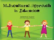 MultiCultural Approach in Education
