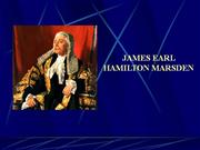 James Earl Hamilton Marsden - Ancestors