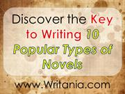 Discover the key to writing 10 popular types of novels