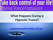 What Happens During a Hypnotic Trance
