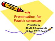 Presentation for fourth semester