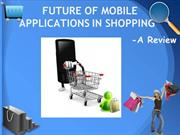 Adv. of Mobile Loyalty Program in INDIA - Using Shopping Applications
