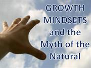 mindsets, and the myth of the natural