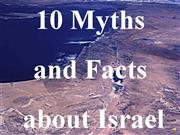 10 Myths and Facts about Israel