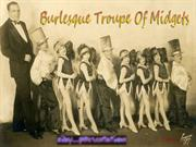 Burlesque Troupe of Midgets