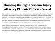Choosing the Right Personal Injury Attorney Phoenix Offers is Crucial