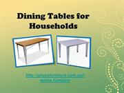 Dining Tables for Households