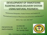 DEVELOPMENT OF FAMOTIDINE FLOATING DRUG DELIVERY SYSTEM USING NATURAL