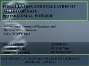 FORMULATION AND EVALUATION OF METHOTREXATE PRONIOSOMAL  POWDER