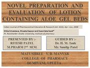 NOVEL  PREPARATION  AND EVALUATION   OF  LOTION CONTAINING  ALOE  GEL
