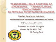 TRANSDERMAL DRUG DELIEVERY OF ZIPRASIDONE HYDROCHLORIDE MONOHYDRATE BY
