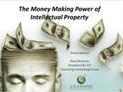 Money Making Power of Intellectual Property