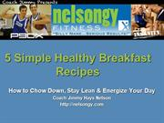 How to Chow Down, Stay Lean & Energize Your Day!
