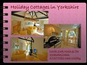 Top Holiday Cottages in Yorkshire – 2012
