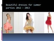 Beautiufl dresses for summer parties 2012 2013
