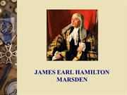 James Earl Hamilton Marsden - Biography