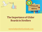 The Importance of Glider Boards in Strollers