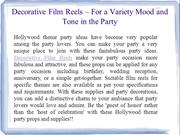 Decorative Film Reels – For a Variety Mood and Tone in the Party