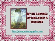 Buy Oil Paintings Anything Monet is Suggested