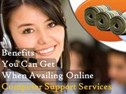 Benefits You Can Get When Availing Online Computer Support Services