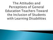 The Attitudes and Perceptions of General Education Teachers