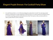 Elegant Purple Dresses  For Cocktail Party Show