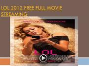 Lol 2012 free full movie streaming