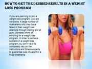 How to Get the Desired Results in a Weight Loss Program- ontrackretrea