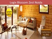 Blossom Zest Noida is a luxury project in Noida