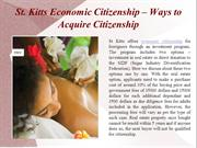 St. Kitts Economic Citizenship – Ways to Acquire Citizenship