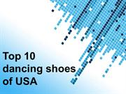 Top 10 dancing shoes of USA – 2012