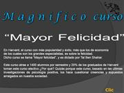 Mayor Felicidad en Harvard