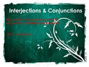 Interjections & Conjunctions Powerpoint (MS Standard 4a5 & 4a11)