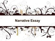 Narrative Essay Presentation (MS Standard 3c)