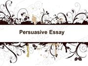 Persuasive Essay Powerpoint (MS Standard 3e)