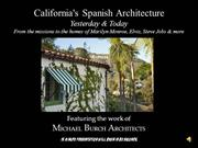 California's Spanish Architecture:  Yesterday & Today
