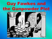 Guy Fawkes and the Gunpowder Plot