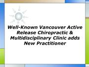 Well Known Vancouver Active Release Chiropractic Multidisciplinary Cli