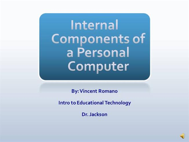 Presentation on the Most Important Internal Parts of a