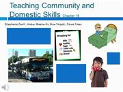 Ch 18 Teaching Community and Domestic Skills2